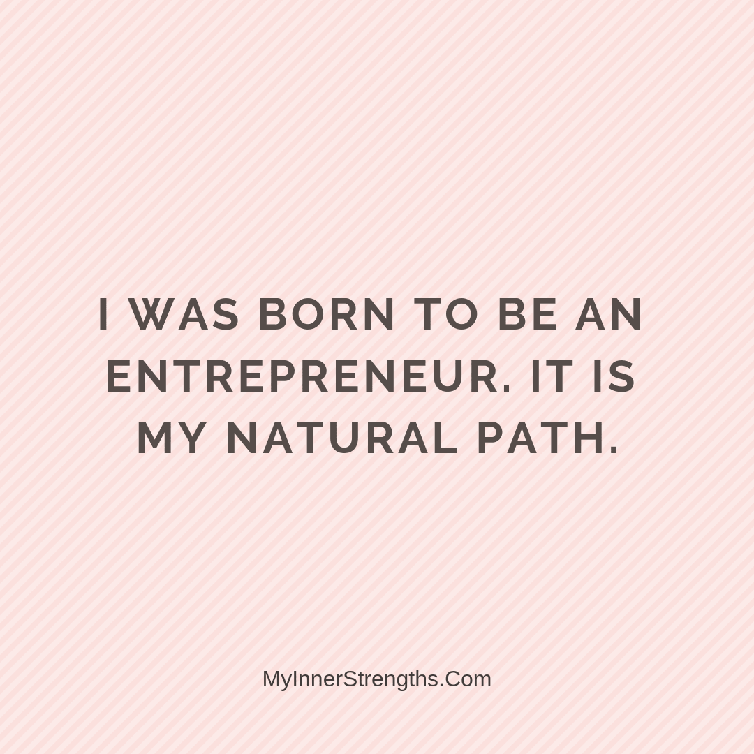 Affirmations for business owners 23 | My Inner Strengths