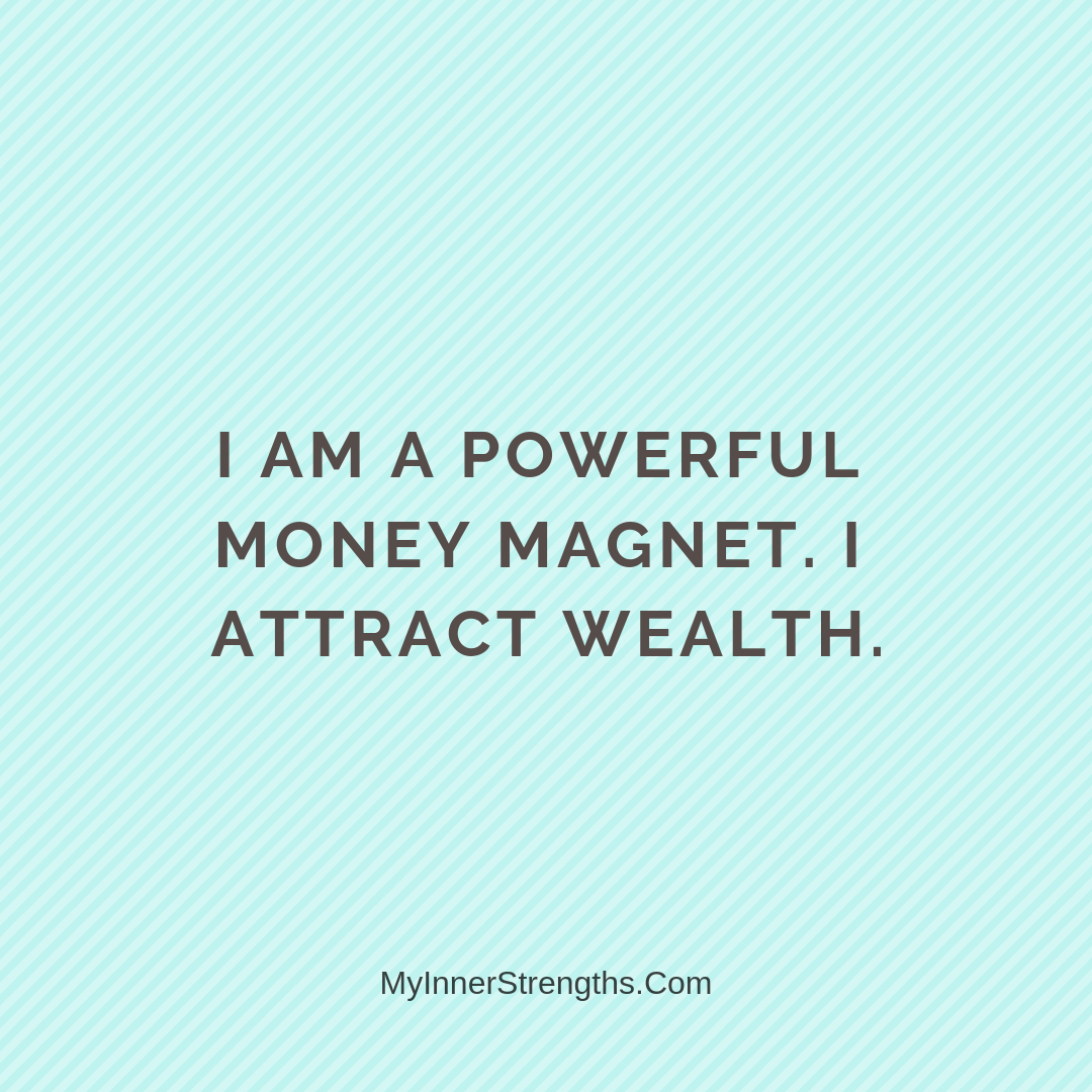 Wealth Affirmation Money 1 | My Inner Strengths