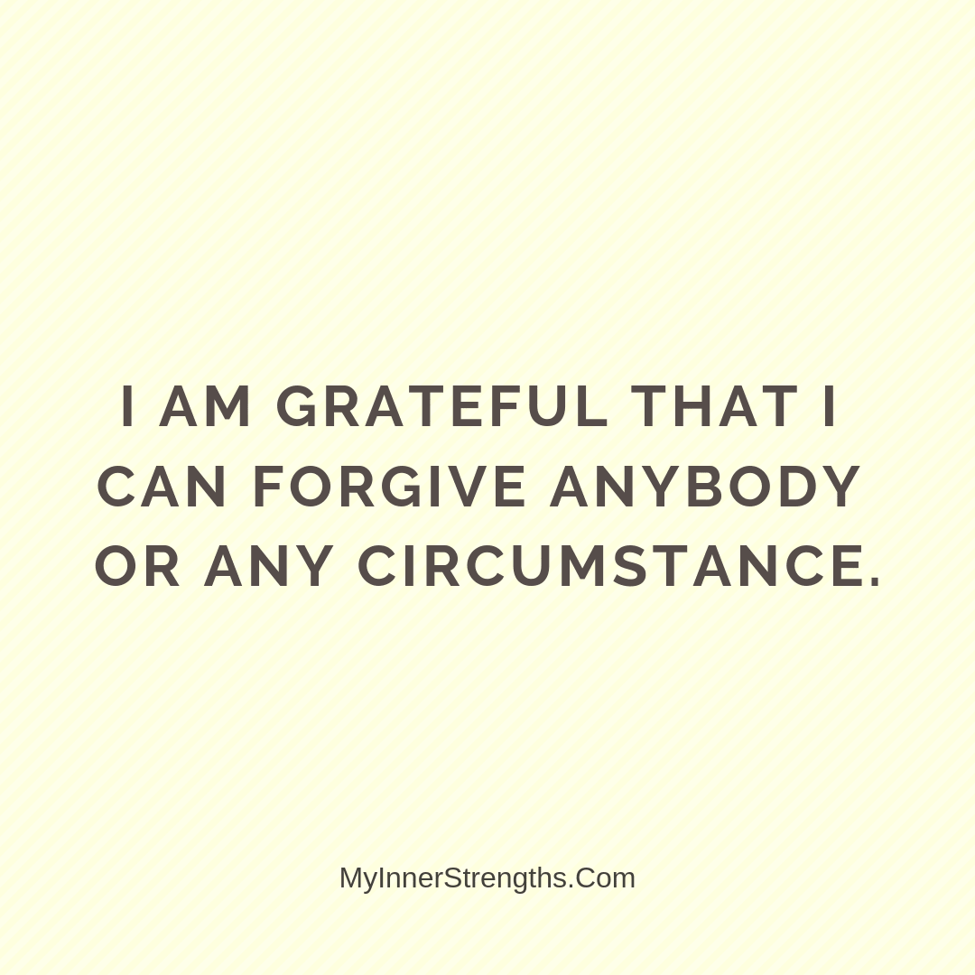 Forgiveness Affirmations 21 | My Inner Strengths