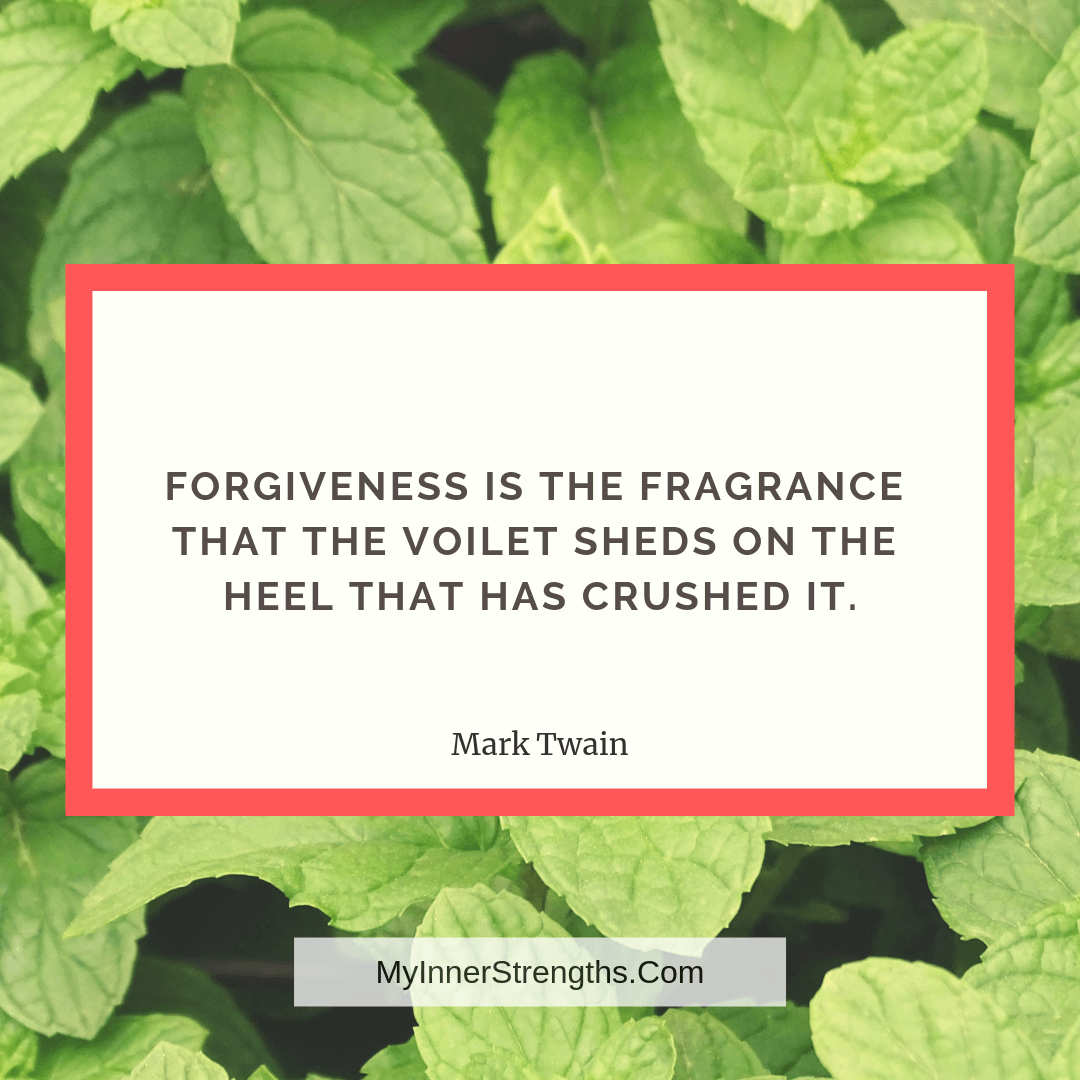 Forgiveness Quotes and Affirmations 7 | My Inner Strengths