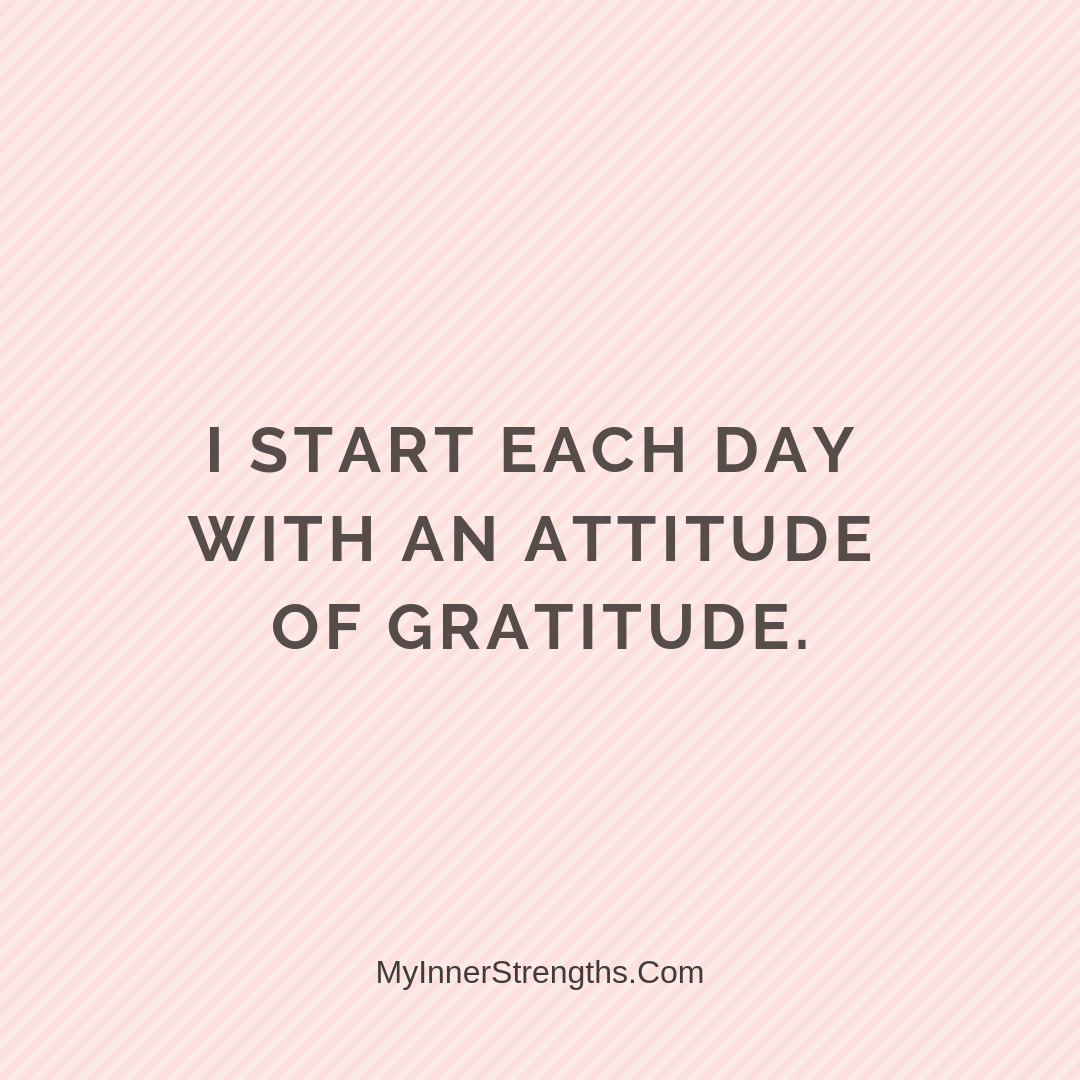Gratitude Affirmations 27 | My Inner Strengths