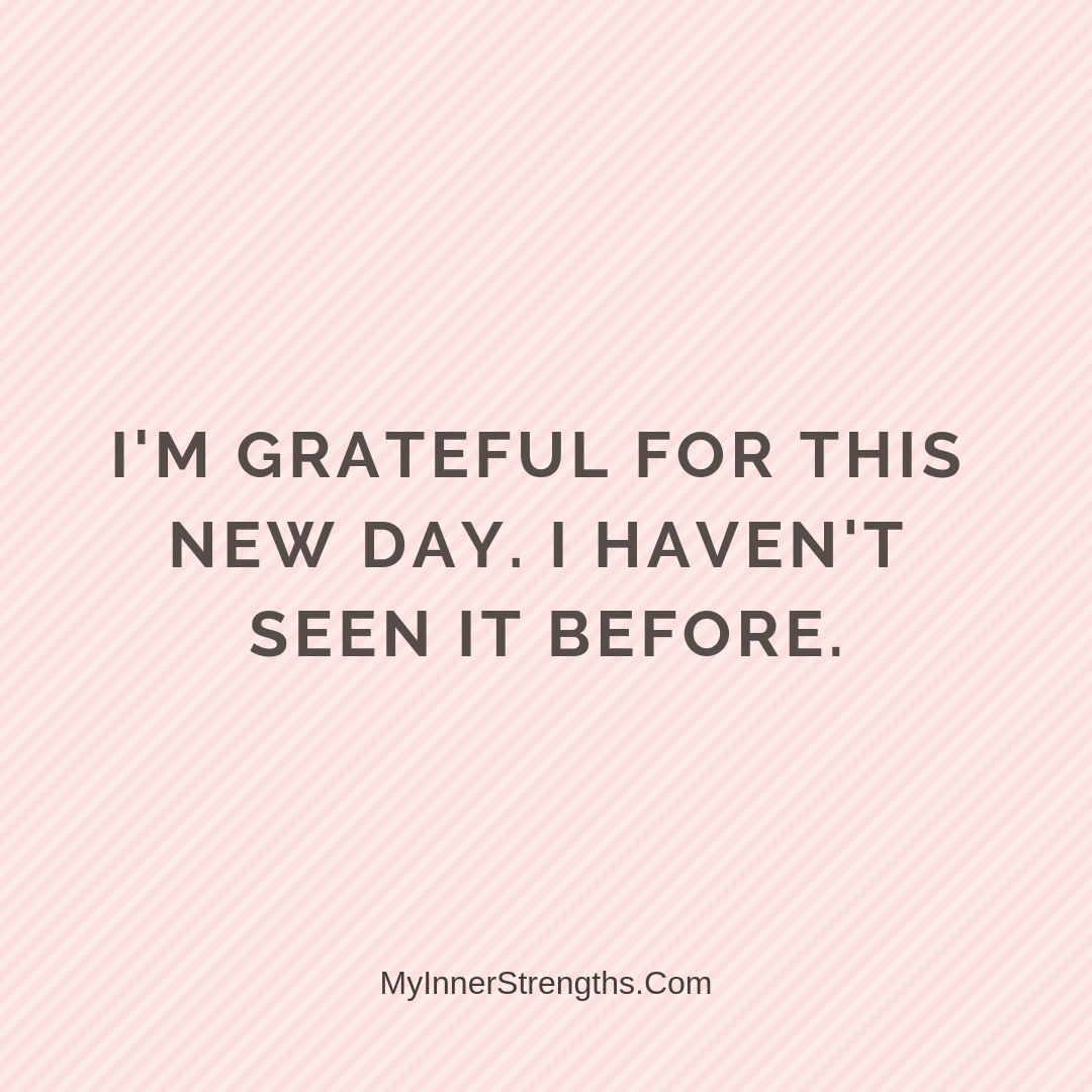 Gratitude Affirmations 28 | My Inner Strengths